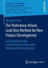 The Preference-Driven Lead User Method for New Product Development | Alexander Sänn |