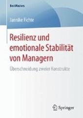 Resilienz Und Emotionale Stabilit�t Von Managern