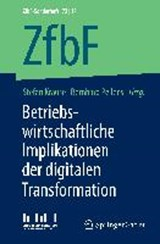 Betriebswirtschaftliche Implikationen der digitalen Transformation | auteur onbekend |