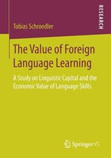 The Value of Foreign Language Learning | Tobias Schroedler |