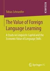 The Value of Foreign Language Learning