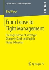 From Loose to Tight Management | Elke Weyer |
