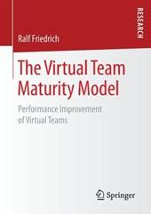The Virtual Team Maturity Model