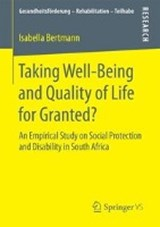 Taking Well-Being and Quality of Life for Granted? | Isabella Bertmann |