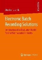 Electronic Batch Recording Solutions