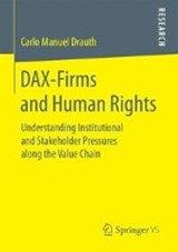 DAX-Firms and Human Rights | Carlo Manuel Drauth |