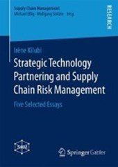 Strategic Technology Partnering and Supply Chain Risk Management | Irène Kilubi |