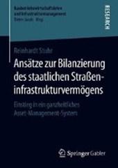 Ansatze zur Bilanzierung des staatlichen Straeninfrastrukturvermogens
