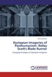 Dystopian Imageries of Posthumanism