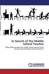 In Search of the Middle School Teacher | Rumble Paul |