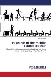 In Search of the Middle School Teacher