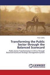 Transforming the Public Sector through the Balanced Scorecard