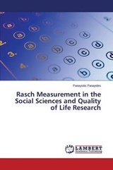 Rasch Measurement in the Social Sciences and Quality of Life Research | Panayiotis Panayides |