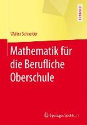 Mathematik für die berufliche Oberschule