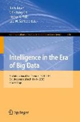 Soft Computing, Intelligent Systems, and Information Technology. Intelligence in the Era of Big Data | auteur onbekend |