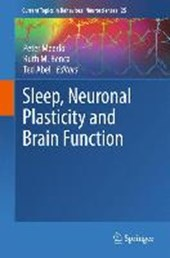 Sleep, Neuronal Plasticity and Brain Function