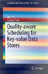 Quality-aware Scheduling for Key-value Data Stores | Chen Xu |
