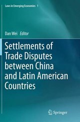 Settlements of Trade Disputes Between China and Latin American Countries | auteur onbekend |