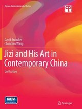 Jizi and His Art in Contemporary China | David Adam Brubaker |