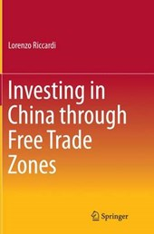 Investing in China Through Free Trade Zones