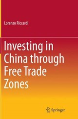 Investing in China Through Free Trade Zones | Lorenzo Riccardi |