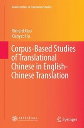Corpus-based Studies of Translational Chinese in English-chinese Translation
