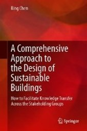 A Comprehensive Approach to the Design of Sustainable Buildings