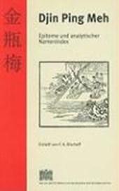Epitome und analytischer Namenindex des Djin Ping Meh gemäss der Übersetzung der Brüder Kibat