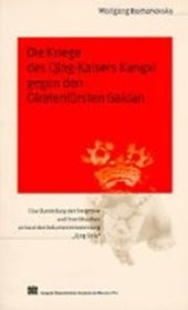 Die Kriege des Qing-Kaisers Kangxi gegen den Oiratenfürsten Galdan