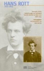 Hans Rott (1858 - 1884)