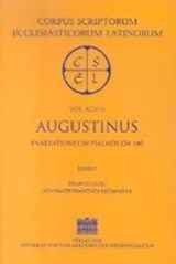 Sancti Augistini Opera Enarrationes in Psalmos 101-150 Pars 4: Enarrationes in Psalmos 139-140 Edidit Gori, Franco adiuvante Recantini, Francisco | Franco Gori |