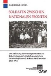 Soldaten zwischen nationalen Fronten