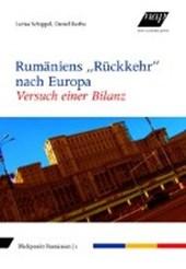 """Rumäniens """"Rückkehr"""" nach Europa"""