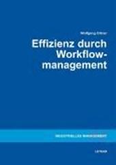 Effizienz durch Workflowmanagement
