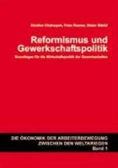 Reformismus und Gewerkschaftspolitik