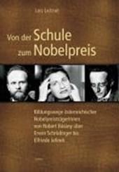 Von der Schule zum Nobelpreis
