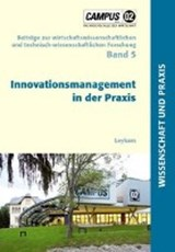 Innovationsmanagement in der Praxis |  |