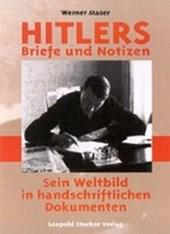 Hitlers Briefe und Notizen