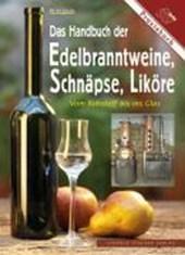 Das Handbuch der Edelbranntweine, Schnäpse, Liköre