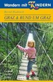 Wandern mit Kindern. Graz & Rund um Graz