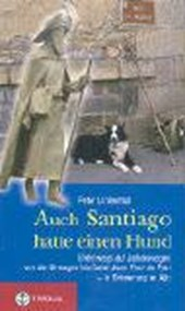Auch Santiago hatte einen Hund