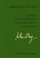 Katalog der Schriftstücke und Dokumente Alban Bergs