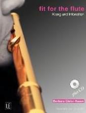 Fit for the Flute - Klang und Intonation. Ausgabe mit CD