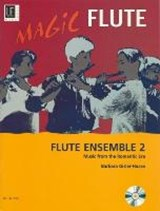 Magic Flute - Flute Ensemble 2 mit CD | auteur onbekend |