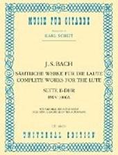 Sämtliche Werke für die Laute - Suite E-Dur BWV 1006A