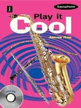 Play it Cool - Saxophone. Ausgabe mit CD | auteur onbekend |