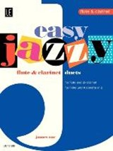 Easy Jazzy Duets - Flute & Clarinet | auteur onbekend |