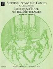 Lieder und Tänze aus dem Mittelalter