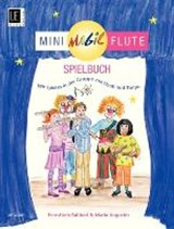 Mini Magic Flute - Spielbuch | auteur onbekend |