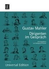 Gustav Mahler. Dirigenten im Gespräch